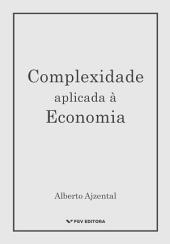 Complexidade aplicada à economia