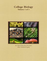 College Biology Volume 1 of 3 PDF