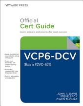 VCP6-DCV Official Cert Guide (Exam #2V0-621): Edition 3