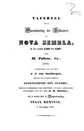 Tafereel van de overwintering der Hollanders op Nova Zembla, in de jaren 1596 en 1597