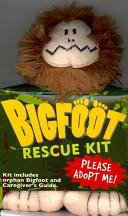 Bigfoot Rescue Kit