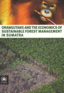 Orangutans and the Economics of Sustainable Forest Management in Sumatra PDF