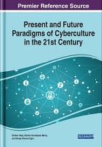 Present and Future Paradigms of Cyberculture in the 21st Century