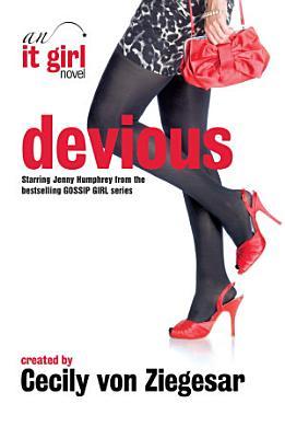 Devious  An It Girl Novel PDF