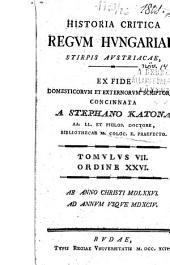 Historia critica regvm Hvngariae ...