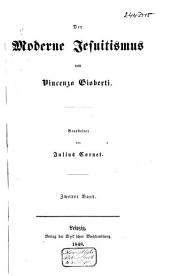 Der moderne Jesuitismus: Band 2
