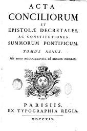 Acta conciliorum et epistolae decretales, ac constitutiones summorum pontificum