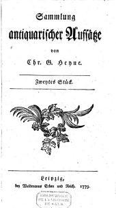Sammlung antiquarischer Aufsätze: Volume 2
