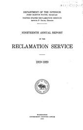 Annual Report of the Reclamation Service: Volume 19