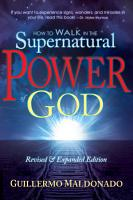 How to Walk in the Supernatural Power of God PDF