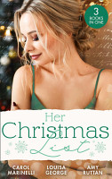 Her Christmas List  Playboy on Her Christmas List  The London Primary Hospital    A Baby on Her Christmas List   Navy Doc on Her Christmas List PDF