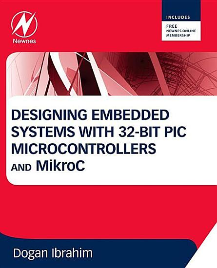 Designing Embedded Systems with 32 Bit PIC Microcontrollers and MikroC PDF