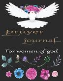 Prayer Journal for Women of God