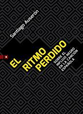 El ritmo perdido: Sobre el influjo negro en la canción española