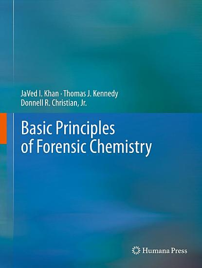 Basic Principles of Forensic Chemistry PDF