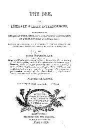 The Bee,: Or Literary Weekly Intelligencer, Volume 16