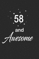 58 and Awesome