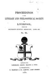 Proceedings of the Liverpool Literary & Philosophical Society: Volume 40