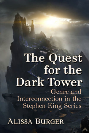 The Quest for the Dark Tower PDF
