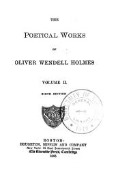 The Poetical Works of Oliver Wendell Holmes ...