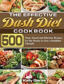 The Effective Dash Diet Cookbook