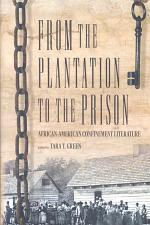 From the Plantation to the Prison