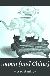Japan and China: China, its history, arts, and literature