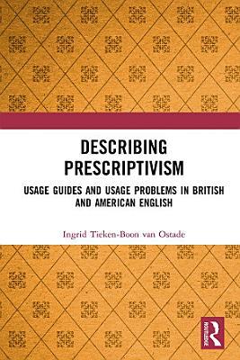Describing Prescriptivism