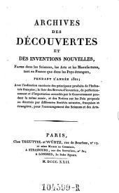 Archives des Decouvertes Et Des Inventions Nouvelles, Faites dans les Sciences, les Arts et les Manufactures, tant en France que dans les Pays etrangers: Volume14