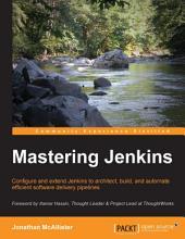 Mastering Jenkins