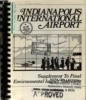 Indianapolis International Airport Runway Construction: Environmental Impact Statement