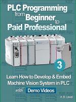 PLC Programming from Beginner to Paid Professional Part 3