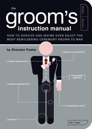 The Groom s Instruction Manual