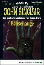 John Sinclair - Folge 0941: Echsenauge