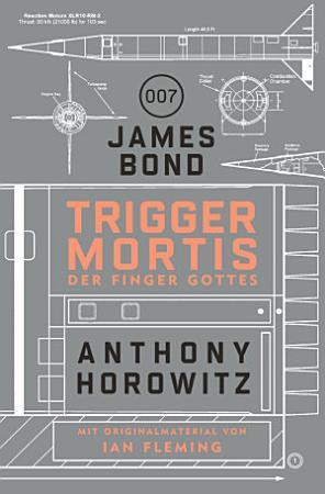 James Bond  Trigger Mortis   Der Finger Gottes PDF