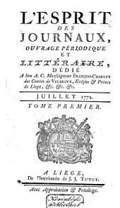 L'Esprit des journaux franc̜ais et étrangers: Volume1