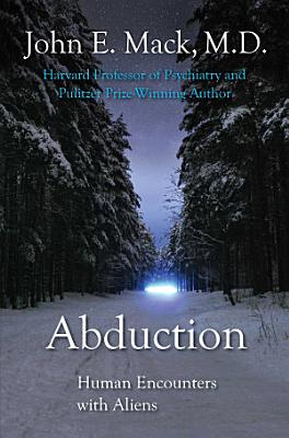 Abduction  Human Encounters with Aliens PDF