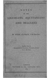Notes on the Ligurians, Aquitanians and Belgians