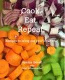 Cook. Eat. Repeat