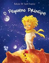 O Pequeno Príncipe: Volume 1