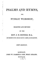 Psalms and hymns, for public worship
