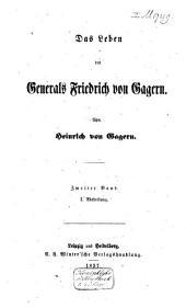 Das Leben des Generals Friedrich von Gagern: Band 2