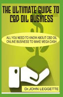 The Ultimate Guide to CBD Oil Business PDF