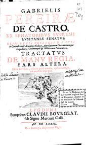 Tractatus de manu regia, pars prima [-altera]
