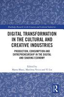 Digital Transformation in the Cultural and Creative Industries PDF