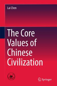 The Core Values of Chinese Civilization PDF