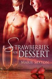 Strawberries for Dessert
