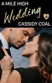 A Mile High Wedding