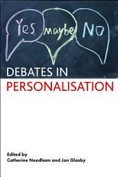 Debates in personalisation