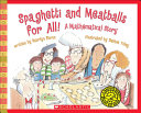 Spaghetti and Meatballs for All  a Mathematical Story